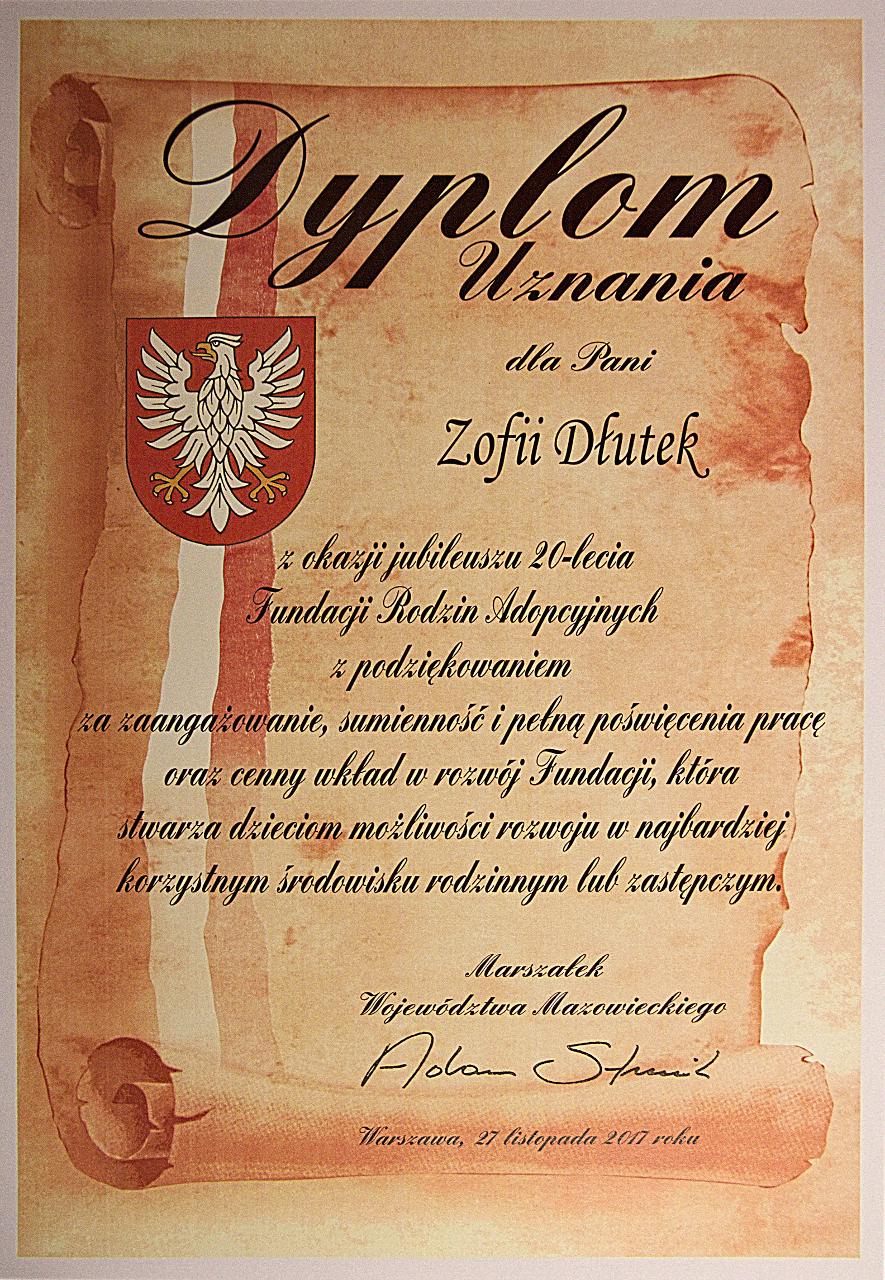 Dyplom od p.Marszałka Adama Struzika, za wkład w powstanie i rozwój Fundacji Rodzin Adopcyjnych